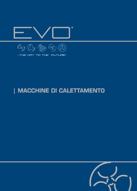 EVO catalogo Macchine di calettamento